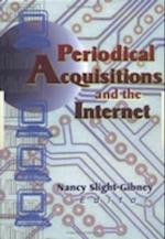 Periodical Acquisitions and the Internet (Acquisitions Librarian Series, nr. 21)