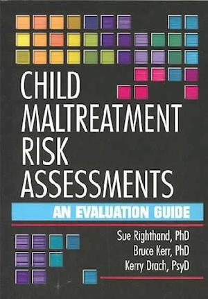 Child Maltreatment Risk Assessments
