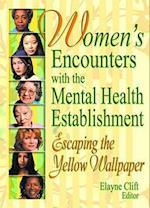 Women's Encounters with the Mental Health Establishment