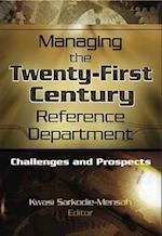Managing the Twenty-First Century Reference Department