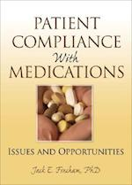 Patient Compliance with Medications af Richard Schulz