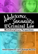 Adolescence, Sexuality, and the Criminal Law