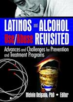 Latinos and Alcohol Use/ Abuse Revisited