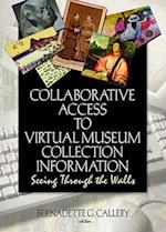 Collaborative Access to Virtual Museum Collection Information (Journal of Internet Cataloging Hardcover, nr. 7)
