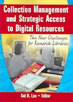 Collection Management and Strategic Access to Digital Resources
