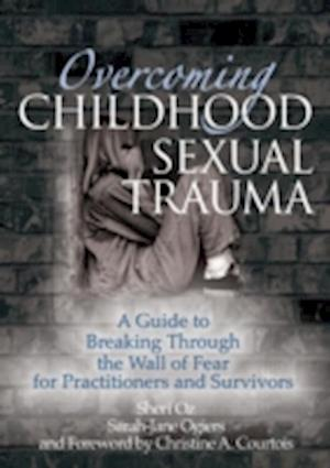 Overcoming Childhood Sexual Trauma