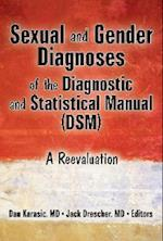 Sexual and Gender Diagnoses of the Diagnostic and Statistical Manual (Dsm)