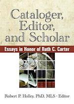 Cataloger, Editor, and Scholar