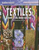 Textiles (Reading Essentials in Science How Things Are Made)