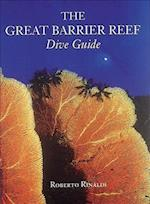 The Great Barrier Reef Dive Guide (Abbeville Diving Guides)