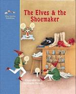 The Elves and the Shoemaker (Little Pebbles)