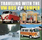 Traveling With the Vw Bus & Camper