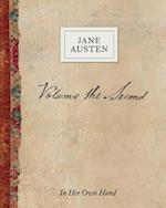 Volume the Second by Jane Austen (Jane Austen in Her Own Hand, nr. 2)