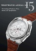 Wristwatch Annual 2015 (WRISTWATCH ANNUAL)