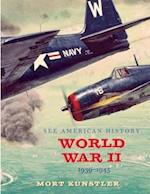World War II 1939-1945 (See American History)
