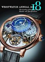 Wristwatch Annual 2018 (WRISTWATCH ANNUAL)