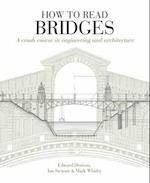 How to Read Bridges af Edward Denison