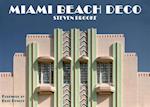 Miami Beach Deco af Steven Brooke