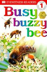 Busy Buzzy Bee (DK Readers. Level 1)