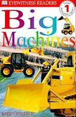 Big Machines (DK Readers. Level 1)