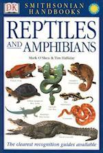Reptiles and Amphibians (Smithsonian Handbooks)