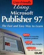 Using Microsoft Publisher 97 (User-friendly)