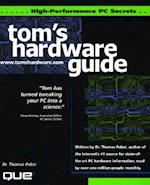 Tom's Hardware High Performance PC Secrets