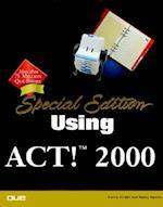 Special Edition Using ACT! 2000 (Special Edition Using)