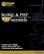 MySQL and PHP from Scratch (From Scratch)