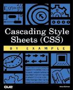 Cascading Style Sheets (CSS) by Example (By Example)