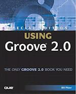 Special Edition Using Groove 2.0 (Special Edition Using)