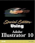 Special Edition Using Illustrator 10 (Special Edition Using)