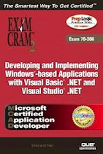 McAd Developing and Implementing Windows-Based Applications with Microsoft Visual Basic (R) .Net and Microsoft Visual Studio (R) .Net Exam Cram 2 (Exa (Exam Cram 2)