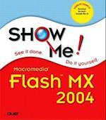 Show Me Macromedia Flash MX 2004 (Show Me)