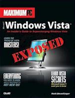 Maximum PC Microsoft Windows Vista Exposed af Mark Edward Soper
