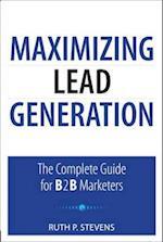 Maximizing Lead Generation (Que Biz-tech)