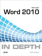 Microsoft Word 2010 In Depth (In Depth)