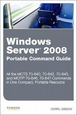 Windows Server 2008 Portable Command Guide (Portable Command Guide)