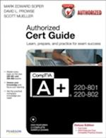 CompTIA A+ 220-801 and 220-802 Authorized Cert Guide af Mark Edward Soper