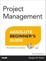 Project Management Absolute Beginner's Guide (Absolute Beginners Guides Que)