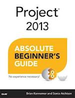 Project 2013 Absolute Beginner's Guide (Absolute Beginner's Guide)