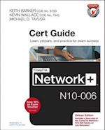 CompTIA Network+ N10-006 Cert Guide (Cert Guide)