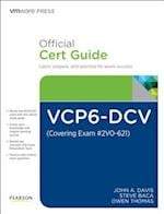 Vcp6-dcv Official Cert Guide Covering Exam #2vo-621 (Vmware Press Certification)