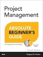 Project Management Absolute Beginner's Guide (Absolute Beginner's Guide)