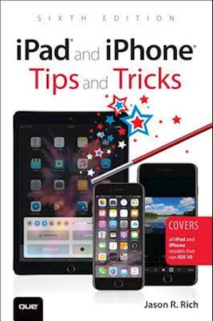 Bog, paperback iPad and iPhone Tips and Tricks af Jason R Rich