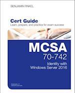 MCSA 70-742 Cert Guide (Official Cert Guide)