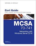 MCSA 70-741 Cert Guide (Certification Guide)