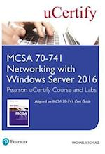 McSa 70-741 Pearson Ucertify Course and Labs Access Card (Certification Guide)