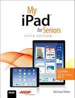 My iPad for Seniors (My...series)