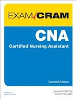 CNA Certified Nursing Assistant Exam Cram (Certified Nursing Assistant Exam Cram)